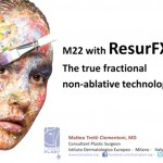 M22™ with ResurFX™: The True Fractional Non-Ablative Laser Technology